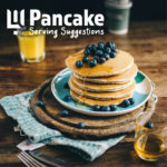 Pancake Day – serving suggestions